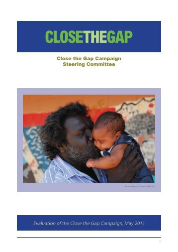 Evaluation of the Close the Gap Campaign, May ... - Oxfam Australia