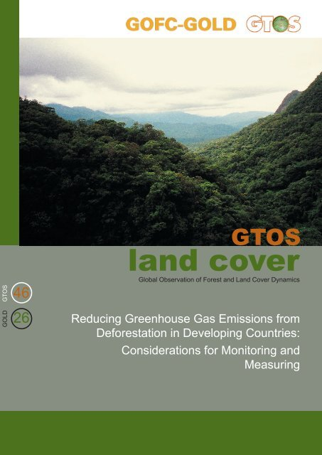 Technical guideline for monitoring deforestation - GOFC-GOLD LC ...