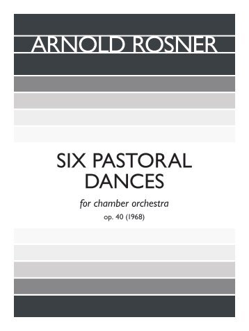 Rosner - Six Pastoral Dances, op. 40