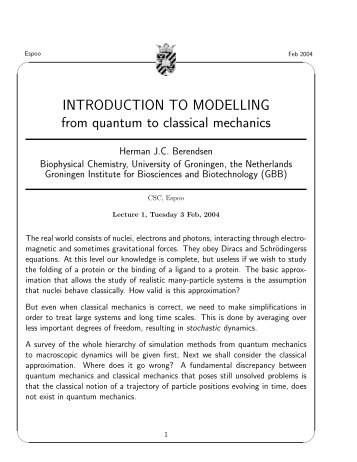 Introduction to Modelling. From quantum to classical mechanics - CSC