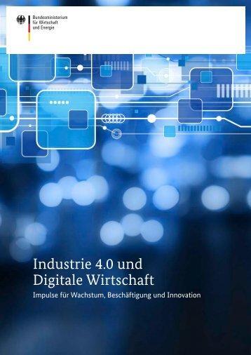 industrie-4-0-und-digitale-wirtschaft,property=pdf,bereich=bmwi2012,sprache=de,rwb=true