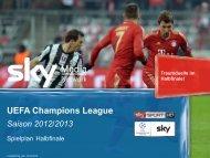 UEFA Champions League Saison 2012/2013 - Sky Media Network