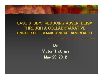 CASE STUDY: REDUCING ABSENTEEISM ... - Benefits Canada