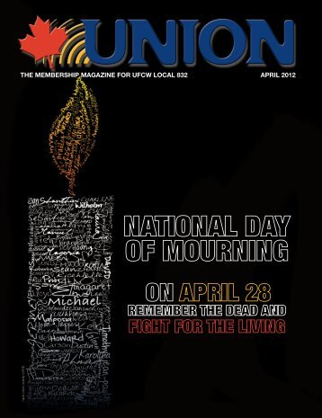 THE MEMBERSHIP MAGAZINE FOR UFCW LOCAL 832 APRIL 2012