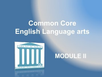 Common Core English Language arts - The Parent Academy