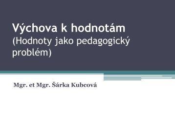 Výchova k hodnotám (Hodnoty jako pedagogický problém)
