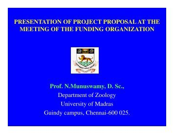 Presentation Of Project Proposal At The Time Of - University of Madras