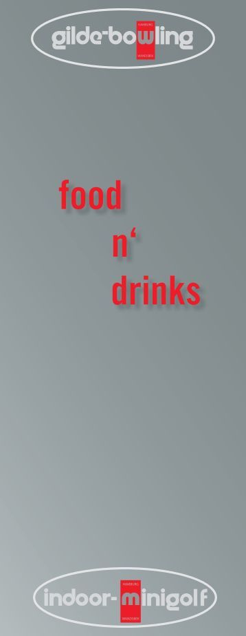 food n' drinks - Gilde-Bowling
