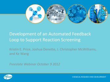 Development of an Automated Feedback Loop to Support Reaction ...