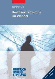 Rechtsextremismus im Wandel - Bibliothek der Friedrich-Ebert-Stiftung