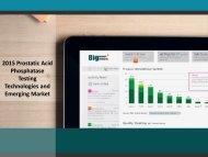 2015 Prostatic Acid Phosphatase Testing Technologies and Emerging Market