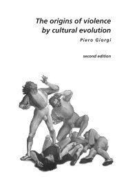 The origins of violence by cultural evolution - CiteSeer