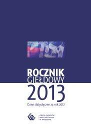 ROCZNIK GIEŁDOWY 2013 / - Dane statystyczne za rok 2012 - GPW