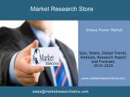 Ghana Power Market Outlook 2025, Update 2015 - Market Trends, Regulations, and Competitive Landscape