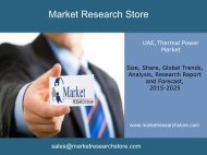 Thermal Power in UAE  Market ,  Outlook  2025, Update 2015 ,Capacity, Generation, Levelized Cost of Energy (LCOE), Investment Trends, Regulations and Company Profiles