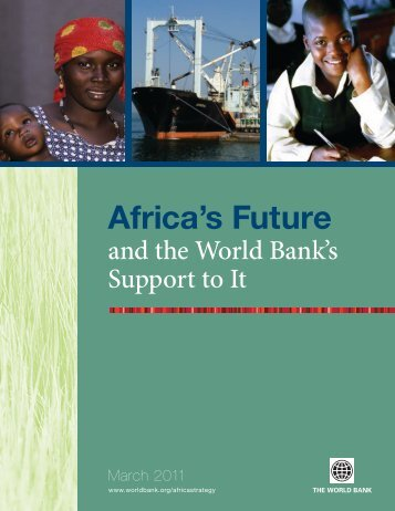 Africa's Future and the World Bank's Support to It - Chede ...