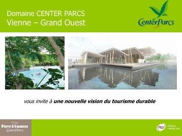 Présentation du Center Parcs Vienne - Grand Ouest - Le site dédié ...