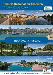 Bilan d'activités du CRT Poitou-Charentes 2012 - Le site dédié aux ...