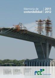 Memoria de sostenibilidad 2011 2012 - FCC Construcción