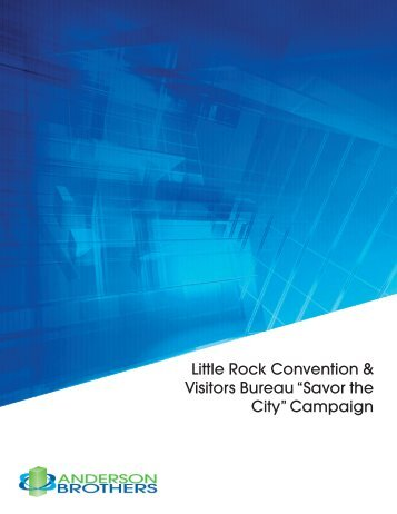 "Little Rock Convention & Visitors Bureau ""Savor The City"" Campaign"