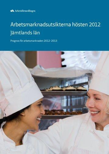 Arbetsmarknadsutsikterna för Jämtlands län - Arbetsförmedlingen