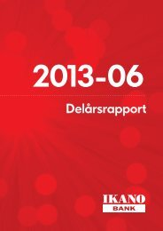 Ikano Bank AB Delårsrapport 2013-06 - Cision