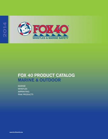 Download PDF file (4.4 MB) - Fox 40 International