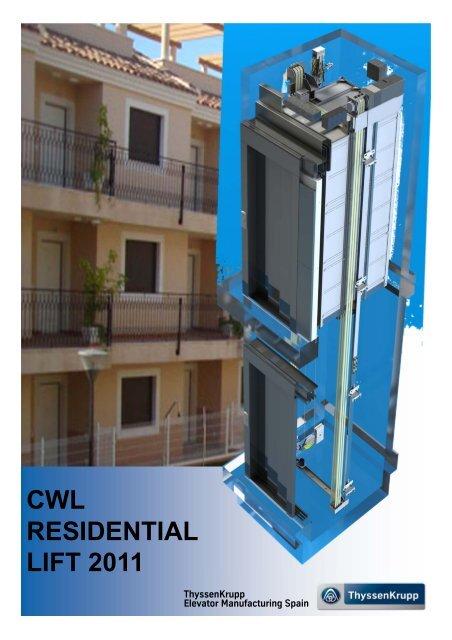 CWL RESIDENTIAL LIFT 2011 - ThyssenKrupp Elevator SEAME
