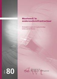 Maatwerk in onderzoeksinfrastructuur - Adviesraad voor het ...