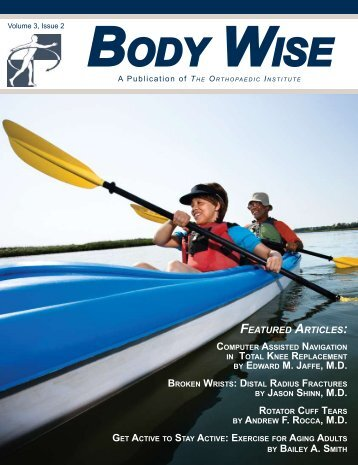 Download Volume 3, Issue 2 of Body Wise here - The Orthopaedic ...