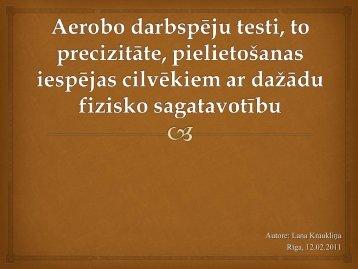 Aerobo darbspēju testi, to precizitāte, pielietošanas iespējas ...