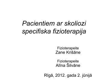 Pacientiem ar skoliozi specifiska fizioterapija