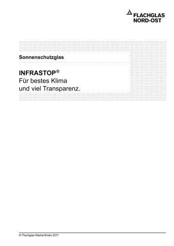 infrastop ® Für bestes Klima und viel Transparenz. - Flachglas Nord ...