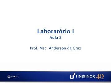 Laboratório I Aula 2 - Unisinos