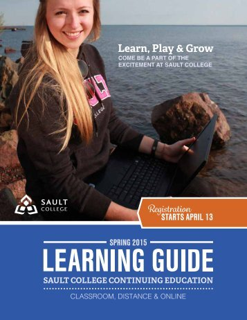 A copy of theFall Continuing Education Guide that ... - Sault College