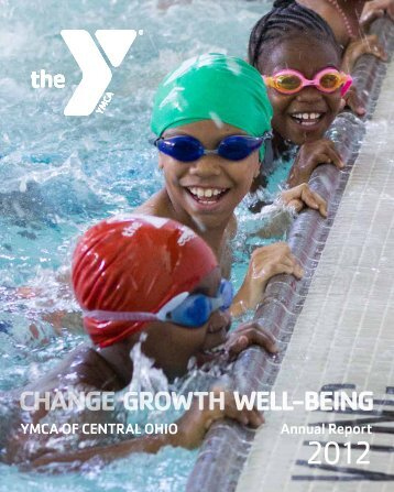 YMCA OF CENTRAL OHIO Annual Report