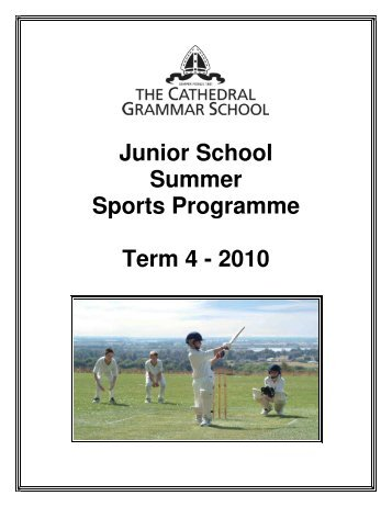 Junior School Summer Sports Programme Term 4 - 2010