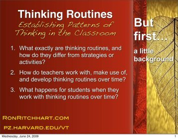 Thinking Routines Establishing Patterns of Thinking in the Classroom