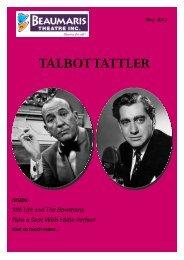 talbot tattler - Beaumaris Theatre