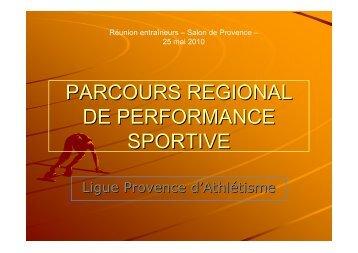 PARCOURS REGIONAL DE PERFORMANCE SPORTIVE [Lecture ...
