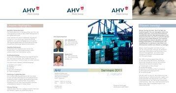 Seminare 2011 2. Halbjahr Wissen bewegt. Unsere Highlights. AHV