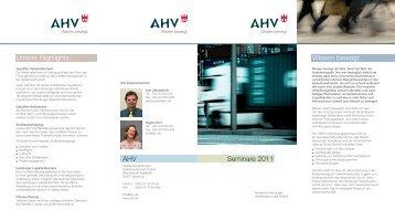 Seminare 2011 Wissen bewegt. Unsere Highlights. AHV