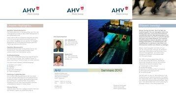 Seminare 2010 Wissen bewegt. Unsere Highlights. AHV
