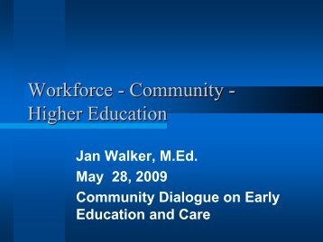 Workforce - Community - Higher Education - Wheelock College