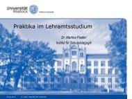 Präsentation Frau Fiedler (Praktikumsbüro) - Universität Rostock