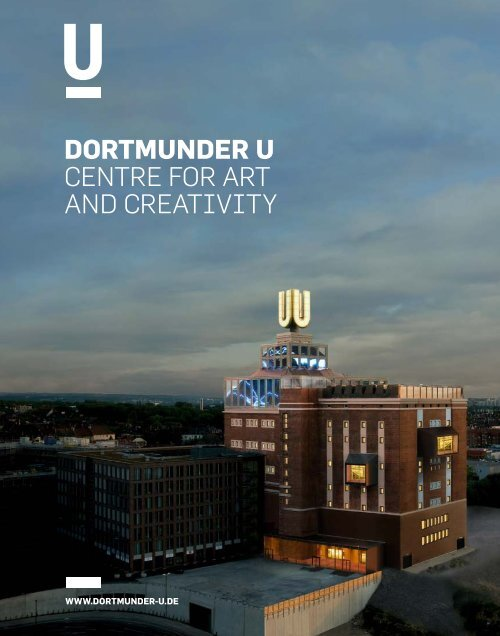 dortmunder u CENTRE FOR ART AND CREATIVITY