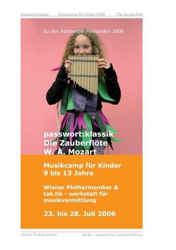 passwort:klassik Musikcamp für Kinder 2006 Die Zauberflöte - tak.tik ...