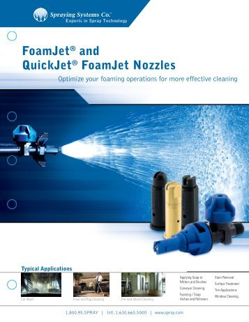 FoamJet® and QuickJet® FoamJet Nozzles - Spraying Systems Co.