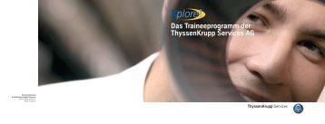 Das Traineeprogramm der ThyssenKrupp Services AG