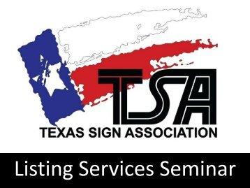 Listed. - Texas Sign Association